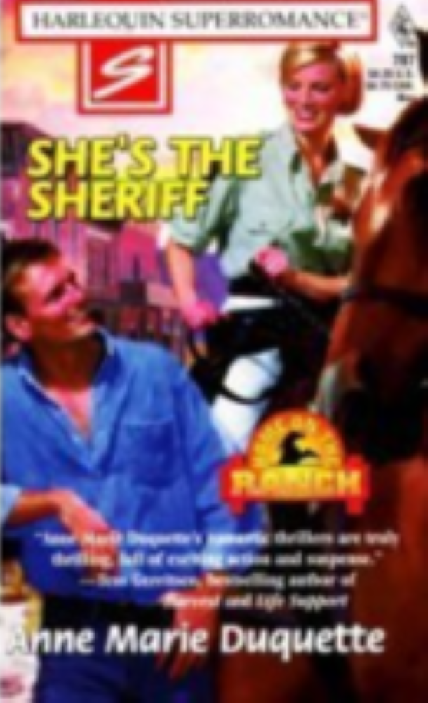 She's The Sheriff No. 787 [Harlequin Superromance] By Anne Marie Duqette