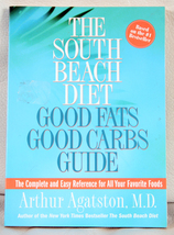 South Beach Diet:  Good Fats/ Good Carbs Guide by Dr. Arthur - $2.00
