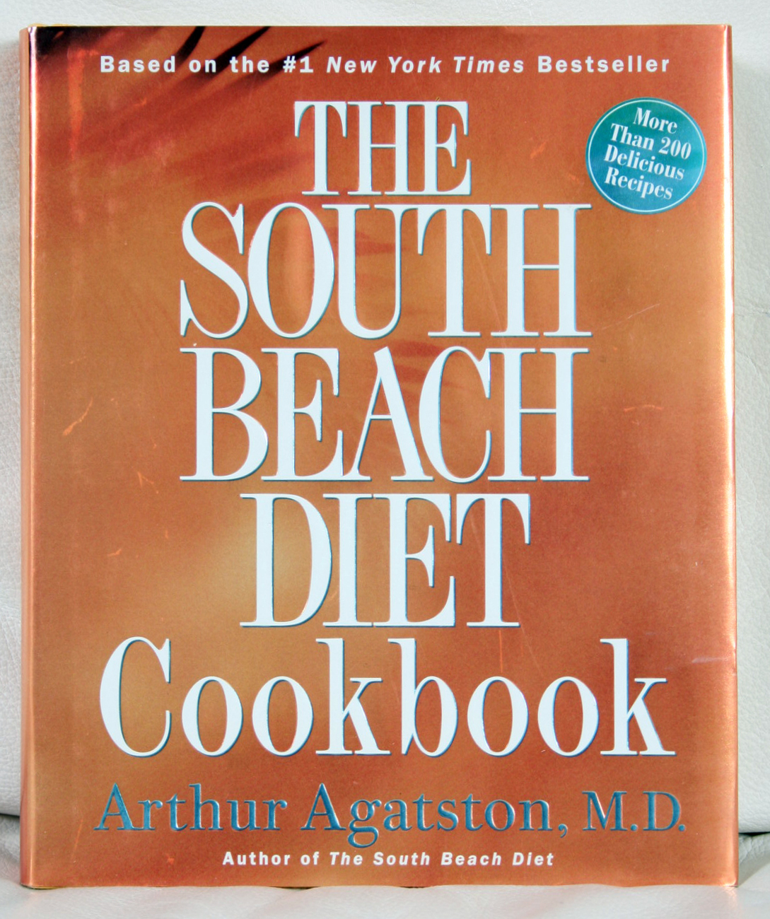 South Beach Diet Cookbook by Dr. Arthur Agatston