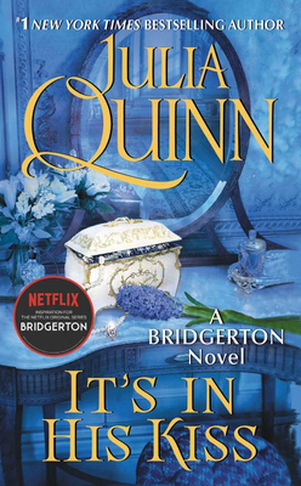 It's in His Kiss - by Julia Quinn - Bridgerton Series