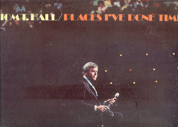 Tom t. hall places