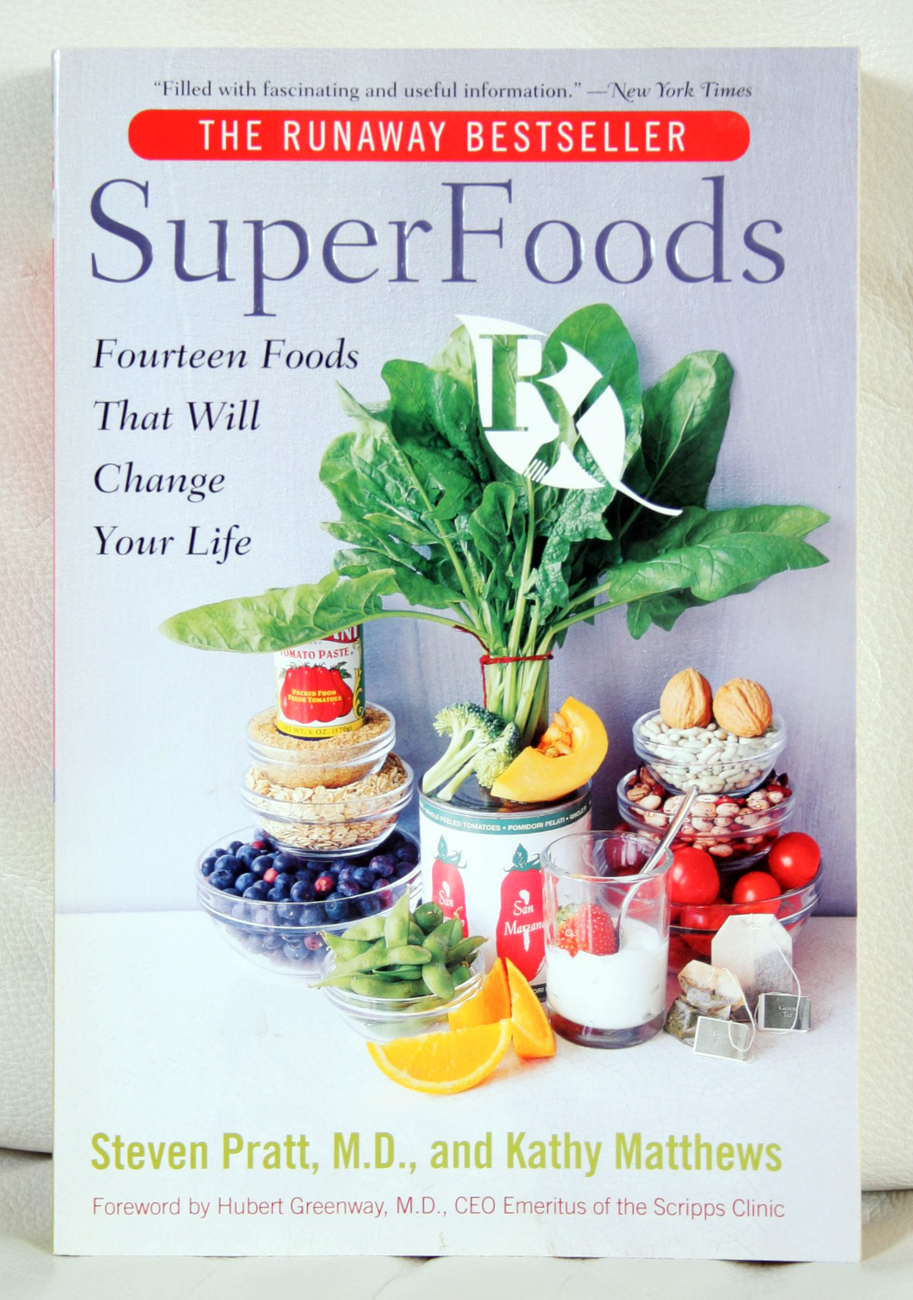 Super Foods by Dr. Steven Pratt and Kathy Matthews