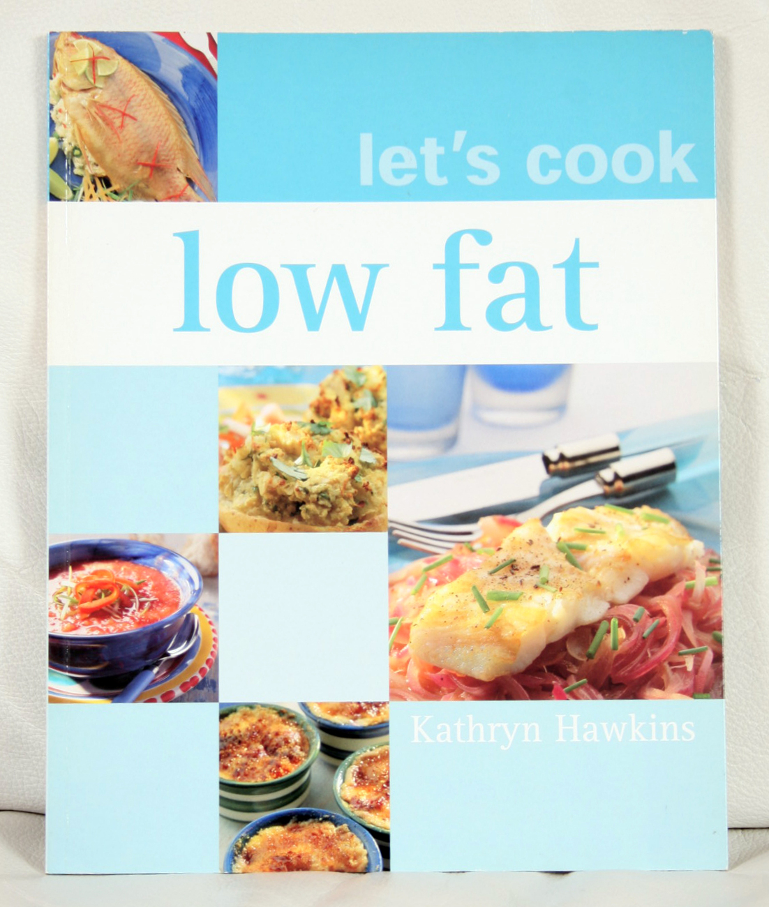 Let's Cook Low Fat by Kathryn Hawkins