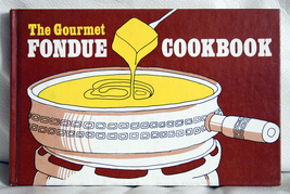 The Gourmet Fondue Cookbook - $1.00
