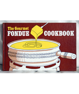 The Gourmet Fondue Cookbook - $1.00