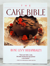 The Cake Bible by Rose Levy Beranbaum - $14.00
