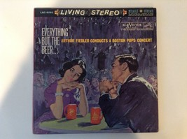 Everything but the Beer_ Boston Pops Concert_ LSC-6082_2 record album - $9.89
