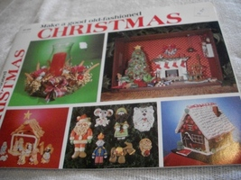 Make A Good Old-Fashioned Christmas Craft Book - $3.50