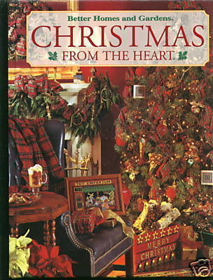 Better Homes & Gardens Christmas From The Heart - Vol 8 - HC