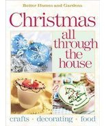 Better Homes & Gardens Christmas All Through The House - HC - $5.98