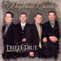 Tried & True [Audio CD] The Daybreak Quartet - $29.99
