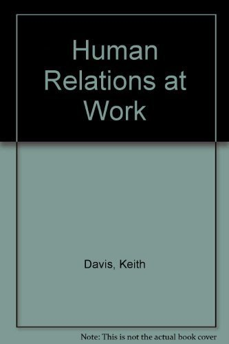 Human Relations at Work [Import] [Hardcover] by Davis, Keith