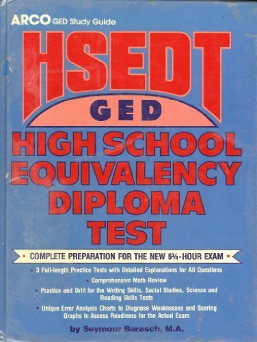High School Equivalency Diploma Test Arco's Preparation for the Ged Examination