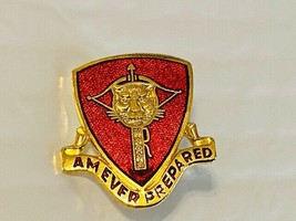 US Military 15th Ordnance Battalion Unit Insignia Pin - Am Ever Prepared - $10.00