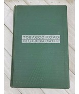 Tobacco Road by Erskine Caldwell HC 1932 green hardcover - $34.65