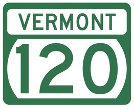 Vermont State Highway 120 Sticker Decal R5325 Highway Route Sign - $1.45+