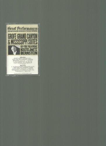 Grofe: Grand Canyon & Mississippi Suites [Audio Cassette] Grofe; Kostelanetz;...