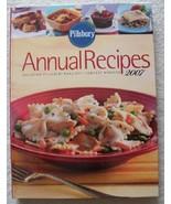 Pillsbury Annual Recipes 2007 (Including Pillsbury Bake-Off Contest Winn... - $24.99