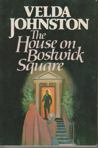 The House on Bostwick Square [Hardcover] by Velda Johnston