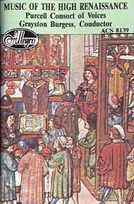 Music of the High Renaissance [Audio Cassette] Orlando Gibbons; Alfonso Ferra...