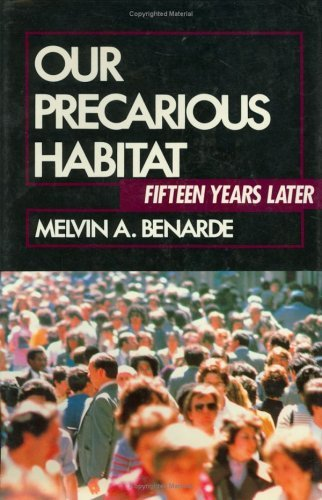 Our Precarious Habitat: Fifteen Years Later by Benarde, Melvin A.