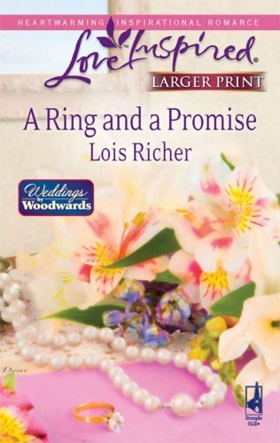 A Ring And A Promise (Love Inspired Large Print) by Richer, Lois