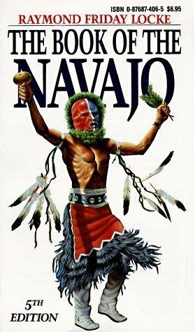Book of the Navajo by Locke, Raymond