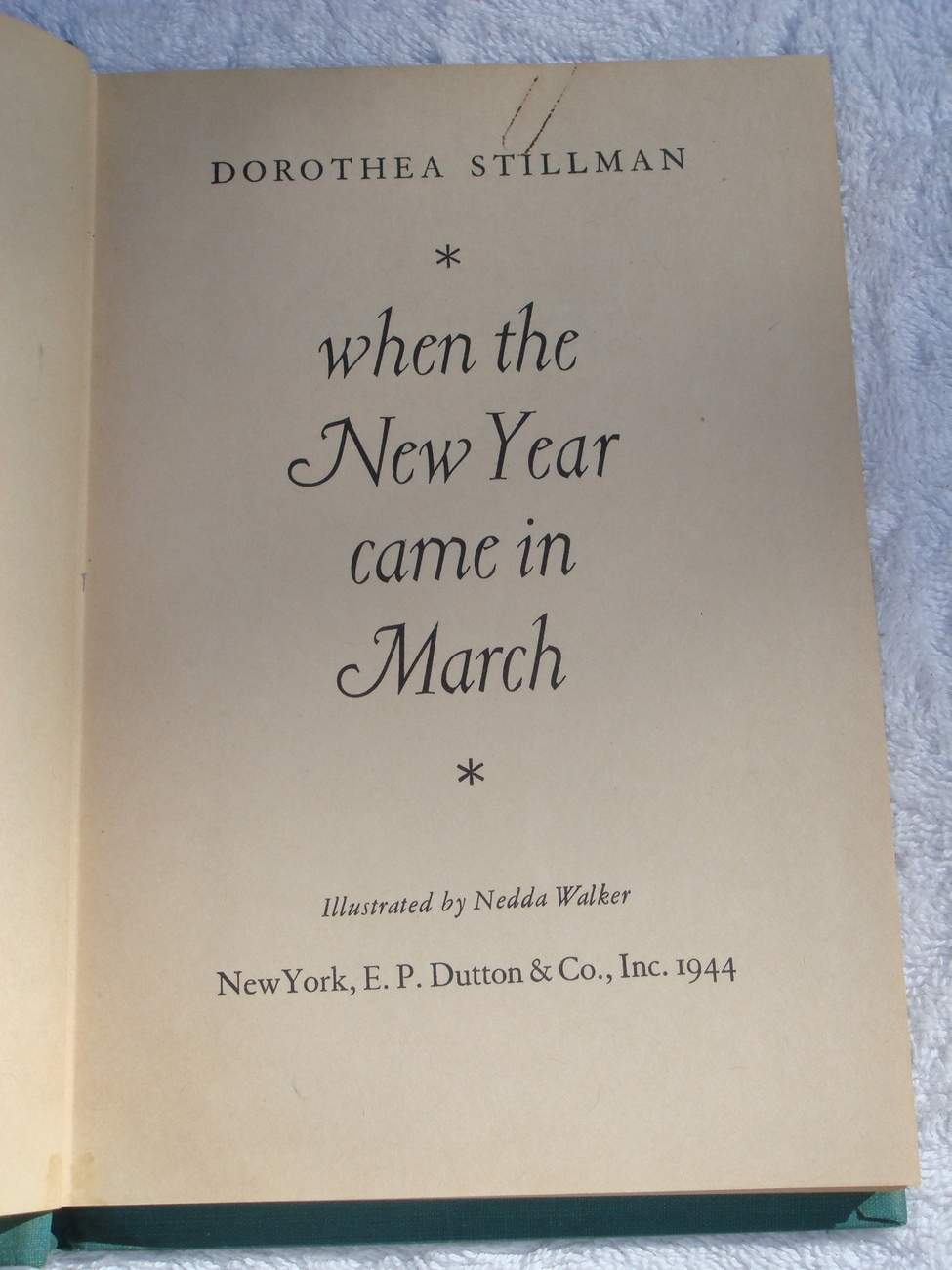 When the New Year Came in March autographed 1st edition by Dorothea Stillman hc