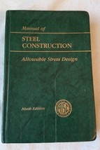 AISC Manual of Steel Construction ASD 9th Edition 2nd Impression 9/89 - $77.35