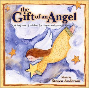 The Gift of an Angel [Audio CD] Steven Anderson
