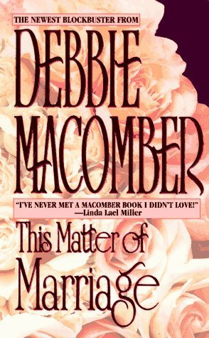 This Matter Of Marriage by Macomber, Debbie