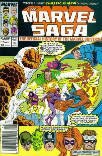 The Marvel Saga: The Official History of the Marvel Universe #17 (Marvel Comi...