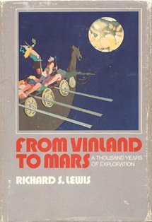 From Vinland to Mars: A Thousand Years of Exploration by Lewis, Richard S.