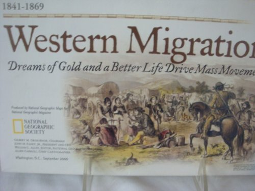National Geographic Map Insert - Western Migration - 1841-1869 - Dreams of Gold