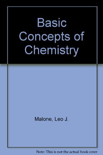 Basic Concepts of Chemistry by Malone, Leo J.