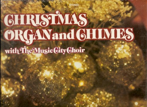 Christmas Organ And Chimes With The Music City Choir