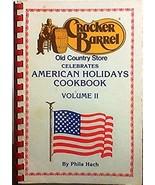 Cracker Barrel Old Country Store Celebrates American Holidays Cookbook V... - $13.62