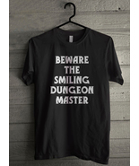Beware the Smiling Dungeon Master - Custom Men's T-Shirt (3755) - $19.13 - $21.84