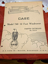 Case Model 740 12 Foot Windrower Parts Catalog No. 606