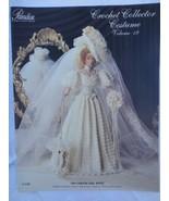 "Paradise Crochet 11 1/2"" Fashion Doll Pattern 1904 GIBSON GIRL BRIDE P-030 - $13.81"