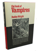 Dudley Wright, Michael Lord THE BOOK OF VAMPIRES  1st Edition 1st Printing - $45.00