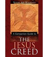 A Companion Guide to the Jesus Creed [Paperback] Mcknight, Scot - $1.49