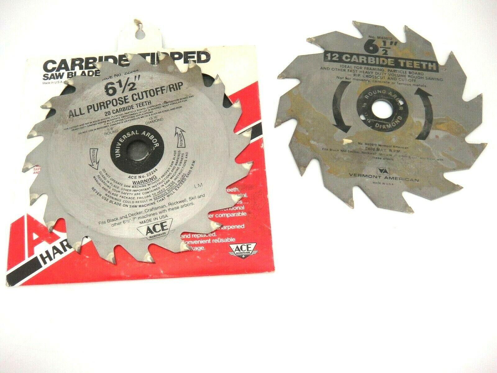 "Circular Saw Blades 6.5"" 1 Ace Hardware 20 Teeth & 1 Vermont American 12 Teeth - $9.40"