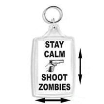 stay calm shoot zombies  handmade in uk from uk made parts keyring, keyfob