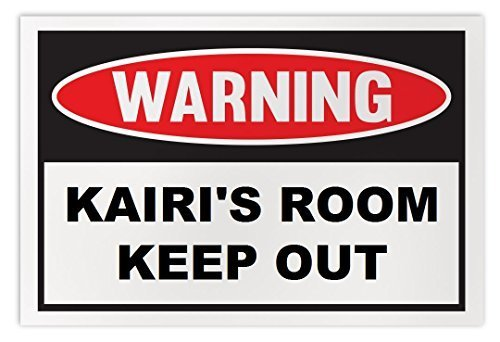 Personalized Novelty Warning Sign: Kairi's Room Keep Out - Boys, Girls, Kids, Ch