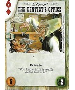 Dead Lands Playing Card- The Dentist's Office - $1.00