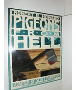 Pigeons from Hell Robert E. Howard and Scott Hampton - $24.75