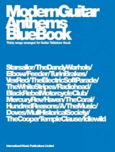 Modern Guitar Anthems - Blue Book: Guitar Tab