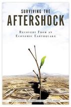 Surviving The Aftershock - Recovery From an Economic Earthquake [Dec 01, 2010] C