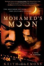 Mohamed's Moon: Two Brothers Reunite... Two Cultures Collide Clemons, Keith - $7.16